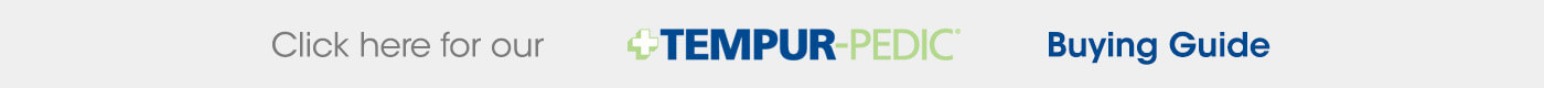 Tempur-Pedic Buyer's Guide